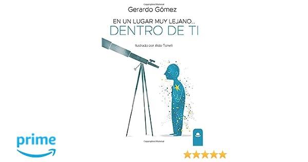 En un lugar muy lejano... dentro de ti: Amazon.es: Gómez, Gerardo ...