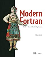 Modern Fortran: Building Efficient Parallel Applications Front Cover