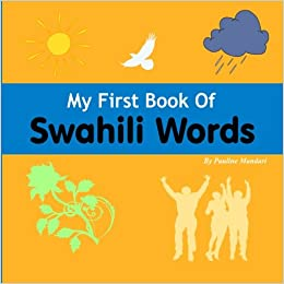 My First Book of Swahili Words