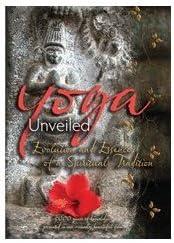 Amazon.com: Yoga Unveiled: La evolución y la Esencia de un ...