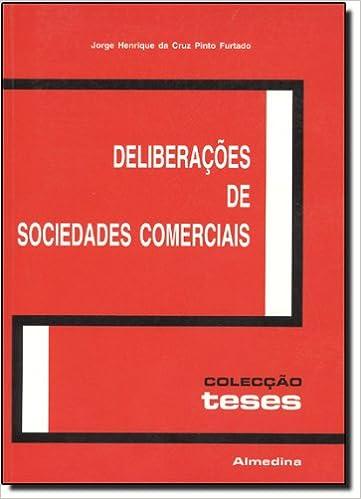 Book Deliberacoes De Sociedades Comerciais (Em Portuguese do Brasil)