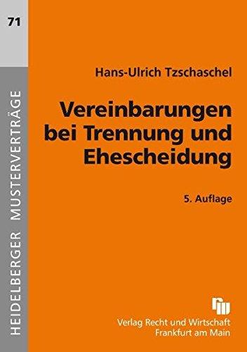 Vereinbarungen Bei Trennung Und Ehescheidung Heidelberger