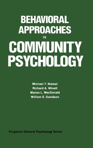 Behavioral Approaches to Community Psychology: Pergamon General Psychology Series PDF