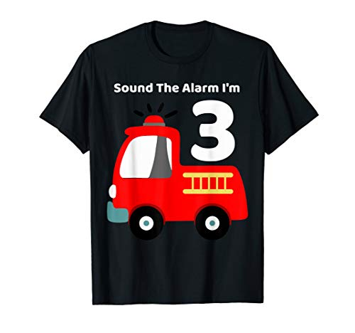 Fire Fighter Truck 3 Year Old Birthday Shirt | 3th - Favors Fire Party Truck Birthday