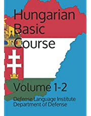 Hungarian Basic Course: Volume 1-2