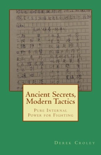 Ancient Secrets, Modern Tactics: Pure Internal Power for Fighting