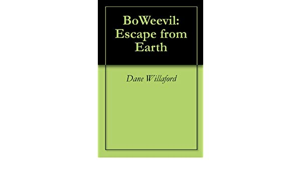 BoWeevil: Escape from Earth