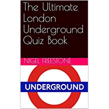 The Ultimate London Underground Quiz Book