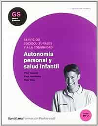 Autonomía Personal y Salud Infatnil Gs Ciclo Educación Infantil Santillana Fp