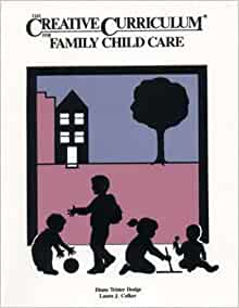 The Creative Curriculum For Family Child Care Diane