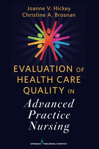 Evaluation of Health Care Quality in Advanced Practice Nursing by Brand: Springer Publishing Company