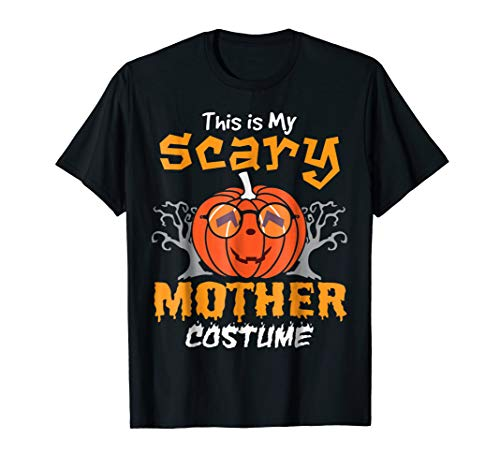 Pumpkin Girl Face Shirt This Is My Scary Mother Costume