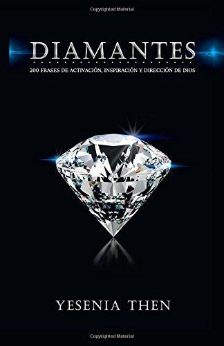 Download Diamantes: 200 frases de activación, inspiración, y dirección de Dios (Spanish Edition) pdf