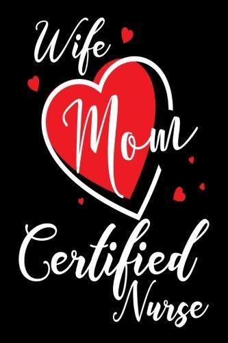Download Wife Mom Certified Nurse: Certified Nurse CN Womens Notebook pdf