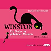 Ein Kater in geheimer Mission (Winston 1) | Frauke Scheunemann