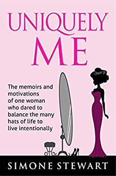 #freebooks – [Kindle] Uniquely Me: The memoirs and motivations of One Woman who dared to balance the many hats of life to live intentionally – FREE until September 3rd