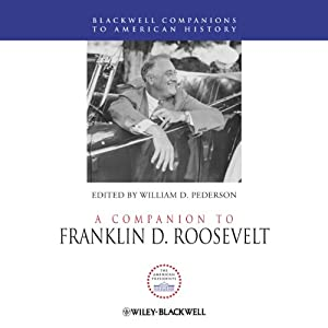 A Companion to Franklin D. Roosevelt Audiobook
