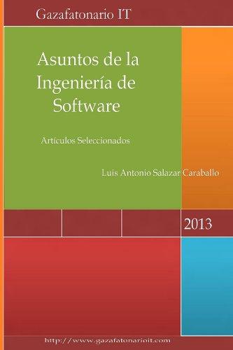Asuntos de la Ingeniería de Software, Volumen I (Spanish Edition) - Ingenieria Del Software