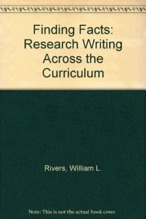 Finding Facts: Research Writing Across the Curriculum (2nd Edition)