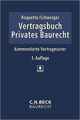 Vertragsbuch Privates Baurecht Kommentierte Vertragsmuster Amazon