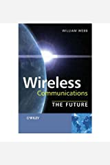 [(Wireless Communications: The Future )] [Author: William Webb] [Mar-2007]