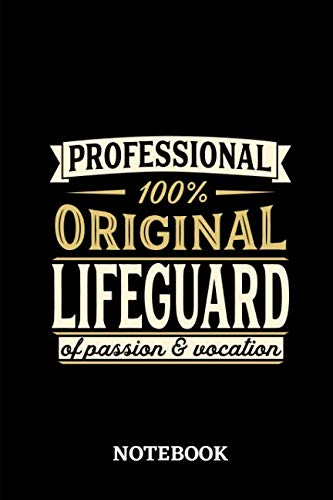 Professional Original Lifeguard Notebook of Passion and Vocation: 6x9 inches - 110 lined pages • Perfect Office Job Utility • Gift, Present Idea]()