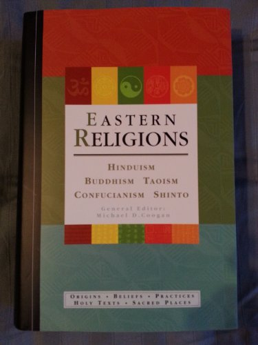 Eastern Religions: Confucianism, Shinto, Hinduism, Buddhism, Taoism