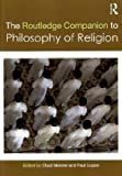 Routledge Companion to Philosophy of Religion, Meister and Meister, Chad, 0415435536
