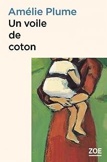 Un voile de coton, Plume, Amélie