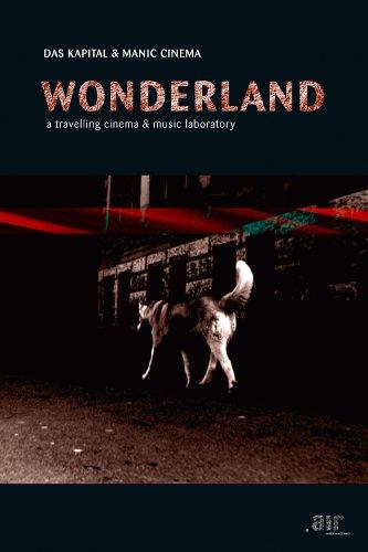 Das Kapital - Wonderland: Traveling Cinema & Musical Laboratory (DVD)