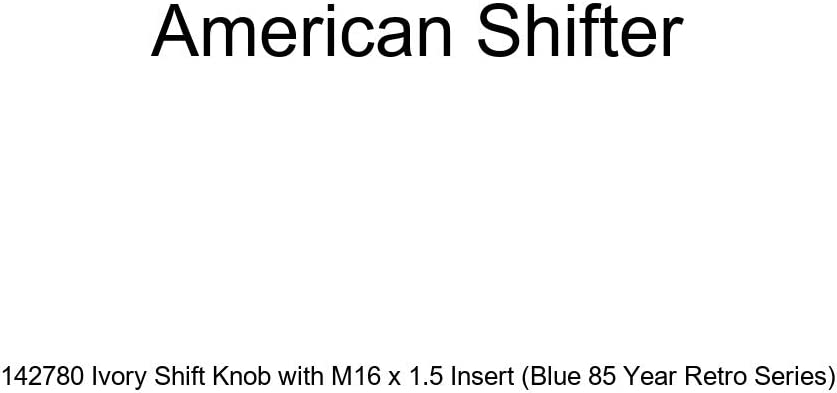 Blue 85 Year Retro Series American Shifter 142780 Ivory Shift Knob with M16 x 1.5 Insert