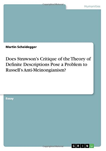 Download Does Strawson's Critique of the Theory of Definite Descriptions Pose a Problem to Russell's Anti-Meinongianism? PDF