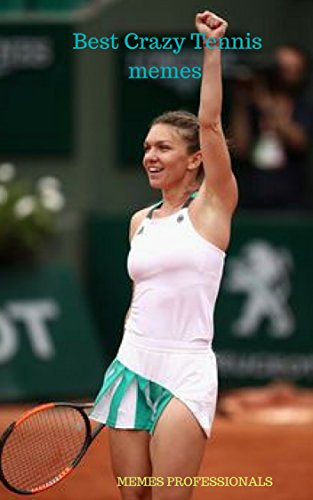 E.B.O.O.K Best Crazy Tennis memes : memes for all time<br />PPT