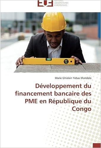 Livre gratuits Développement du financement bancaire des PME en République du Congo pdf, epub ebook