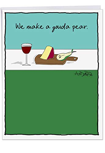 (Big Funny Anniversary Card - 'Gouda Pear' Joke Make a Perfect Couple, With Envelope (Jumbo Size 8.5 x 11 Inch) - Thank the Love of Your Life With A Hilarious and Romantic Greeting Card J6049ANG)