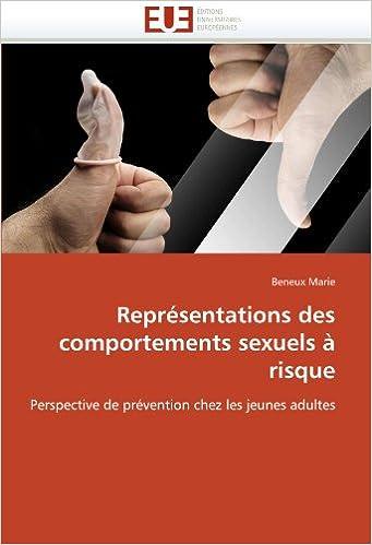 En ligne Représentations des comportements sexuels à risque: Perspective de prévention chez les jeunes adultes epub, pdf