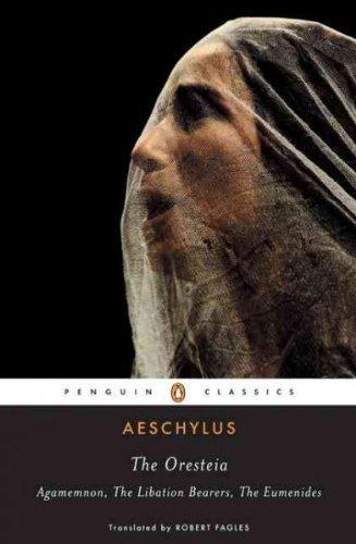 The Oresteia[ THE ORESTEIA ] By Aeschylus ( Author )Feb-07-1984 Paperback