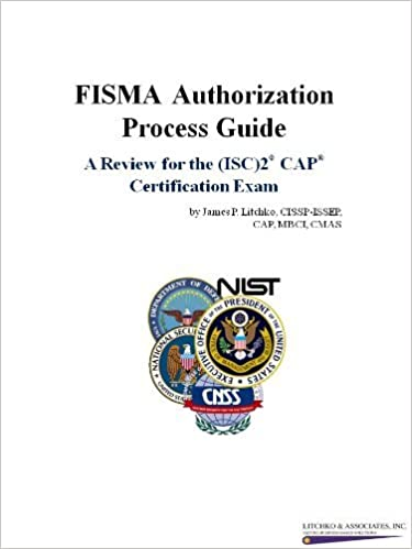 FISMA Authorization Process Guide  A Review for the ISC2 CAP Certification  Exam  CISSP-ISSEP 0a972fc5a16