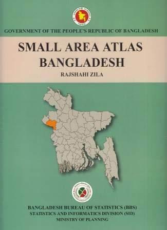 Small Area Atlas of Bangladesh, Mauzas and Mahallas of Rajshahi Zila...
