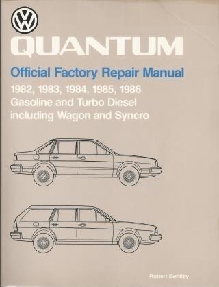 Volkswagen Quantum Official Factory Repair Manual: 1982,