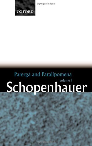 parerga and paralipomena short philosophical essays Essays and criticism on arthur schopenhauer - critical essays  to write and  became fairly popular when he published parerga und paralipomena in 1851  critical  although twentieth-century analytic philosophers have shown little  interest,.