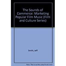 The Sounds of Commerce: Marketing Popular Film Music