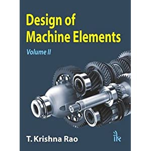 Design of Machine Elements: Volume II: 2