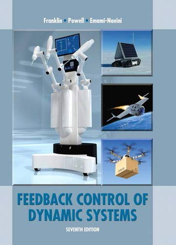 Feedback Control of Dynamic Systems (7th Edition)