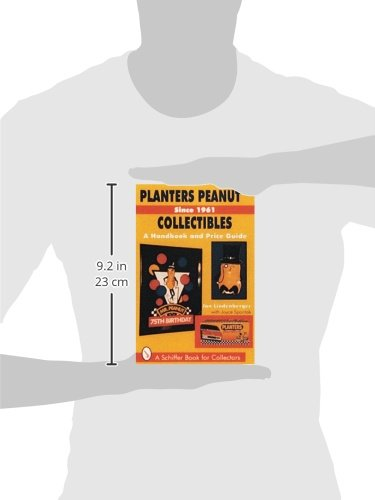 Planters Peanut(tm) Collectibles, Since 1961: A Handbook and Price Guide (Classicscript)