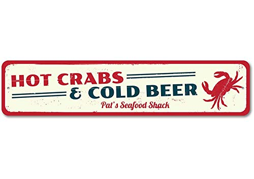 - The Lizton Sign Shop Hot Crabs & Cold Beer Sign, Personalized Seafood Shack Sign, Beach Restaurant Name Sign, Beach House Decor - Quality Aluminum ENSA1001236-4 x18 Quality Aluminum Sign