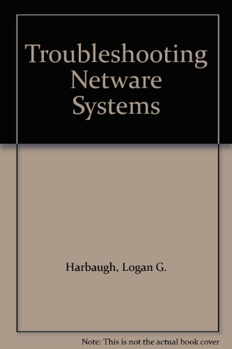Troubleshooting Netware Systems by Brand: Sybex Inc