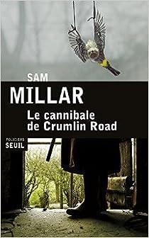 Le cannibale de Crumlin Road par Millar
