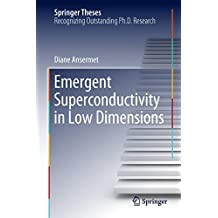 Emergent Superconductivity in Low Dimensions (Springer Theses)