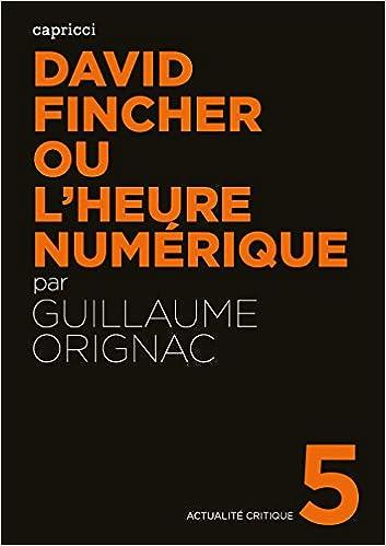 ladda ner David Fincher ou l'heure numérique pdf, epub ebook